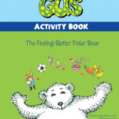 Gus, the Feeling-Better Polar Bear – Activity Book