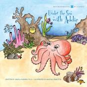 Under the Sea With Addie